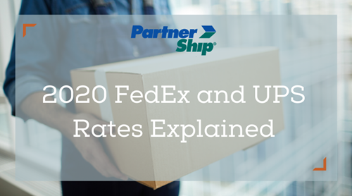 Key Considerations for the 2020 FedEx and UPS Rate Increases