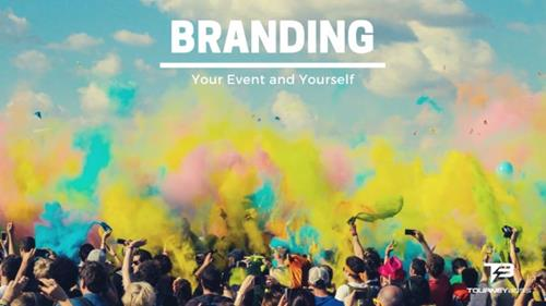 Branding Your Event and Yourself to Engage Your Community & Following